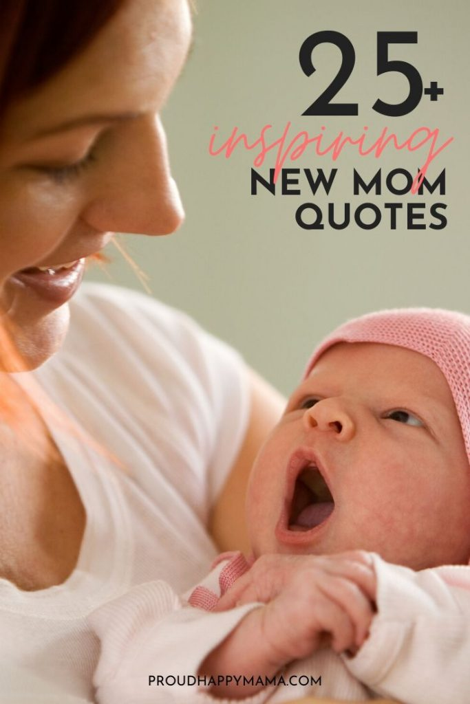 Inspirational New Mom Quotes