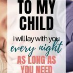 Love Letter To Child | To My Child: I Will Lay With You Every Night As Long As You Need