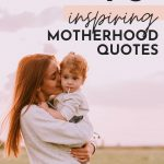 Motherhood Quotes Inspirational