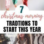 Christmas Traditions Kids | 7 Fun Family Christmas Morning Traditions To Start This Year