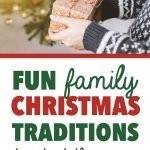 Family Christmas Traditions | 7 Fun Family Christmas Morning Traditions To Start This Year