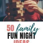 Family Fun Time   50+ Family Fun Night Ideas The Whole Family Will Love {+ PRINTABLE}