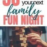 Family Night Fun   50+ Family Fun Night Ideas The Whole Family Will Love {+ PRINTABLE}