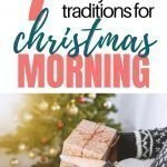 Fun Christmas Ideas For Families | 7 Fun Family Christmas Morning Traditions To Start This Year