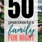 Fun Family Activities   50+ Family Fun Night Ideas The Whole Family Will Love {+ PRINTABLE}