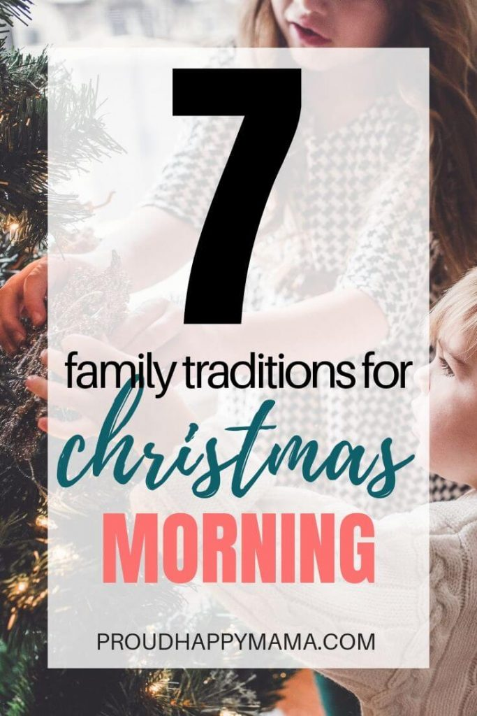 Fun Family Christmas Traditions | 7 Fun Family Christmas Morning Traditions To Start This Year