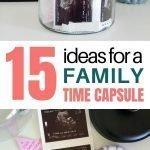 Items For Time Capsule | 15 Family Time Capsule Ideas & What To Put In Them
