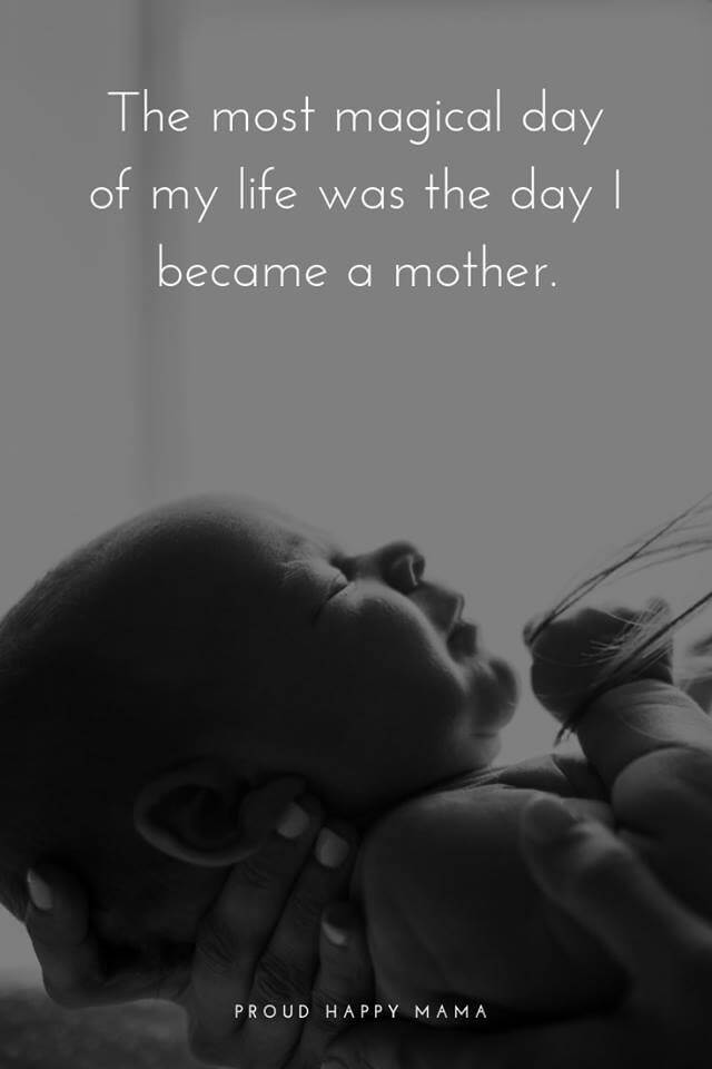 25+ Beautiful Quotes About Being A Mother For The First Time