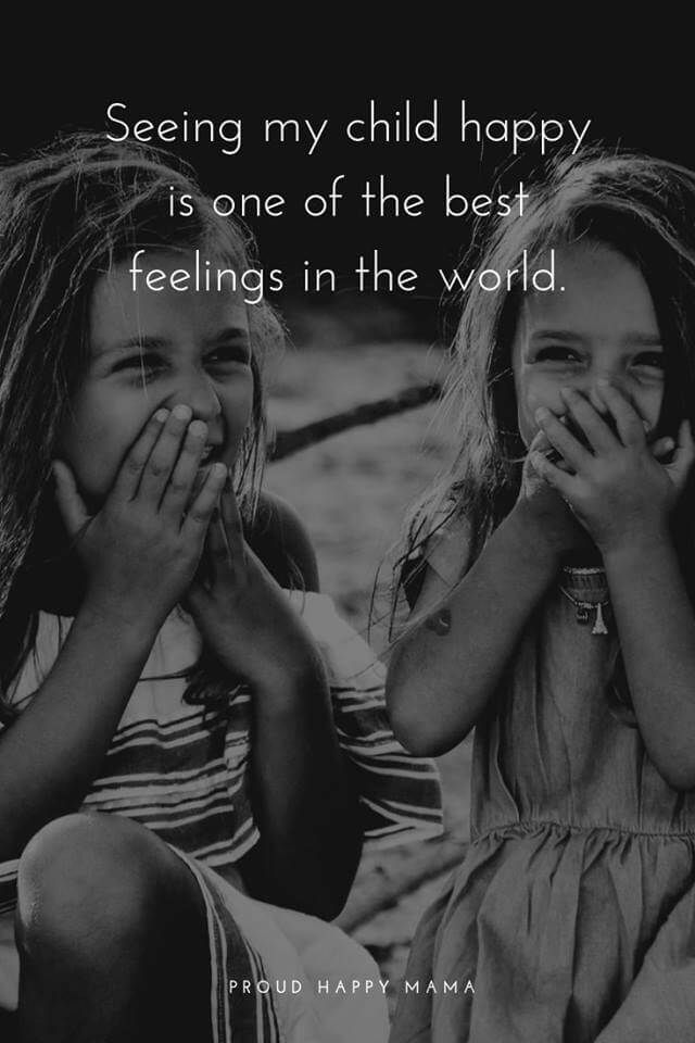 The Joys Of Motherhood Quotes | Seeing my child happy is one of the best feelings in the world.