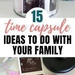 Time Capsule Box Ideas | 15 Family Time Capsule Ideas & What To Put In Them