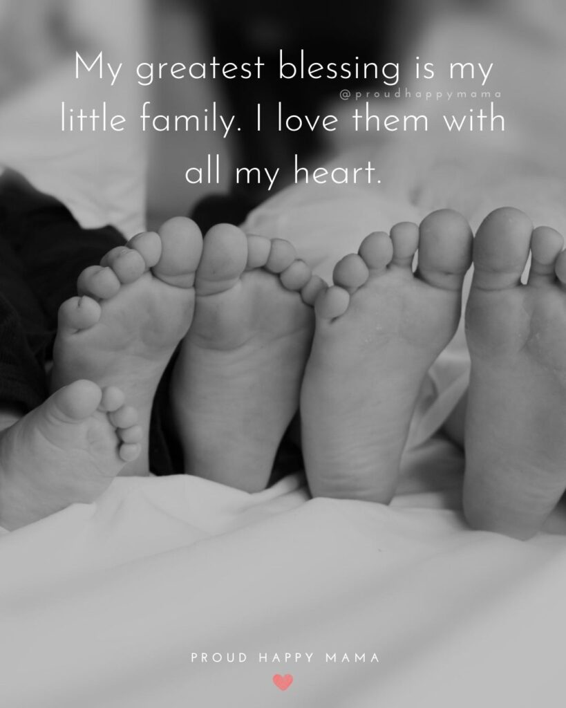 A Family Quotes | My greatest blessing is my little family. I love them with all my heart.