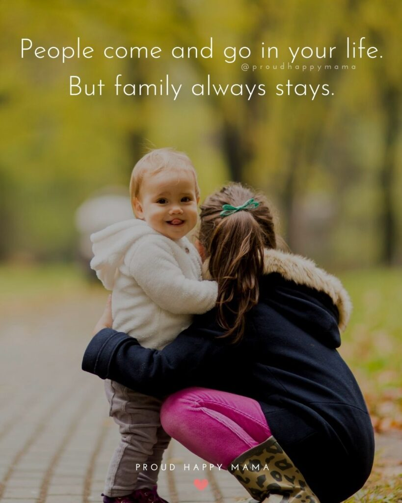 Family Caption | People come and go in your life. But family always stays.
