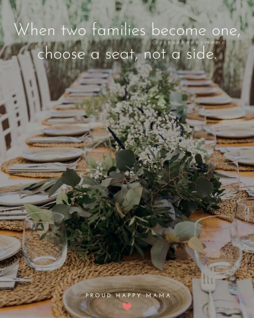 Family To Be Quotes | When two families become one, choose a seat, not a side.
