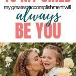 Letter To Your Child | To My Child – My Greatest Accomplishment Will Always Be You