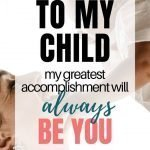 Love Letter To Child | To My Child – My Greatest Accomplishment Will Always Be You