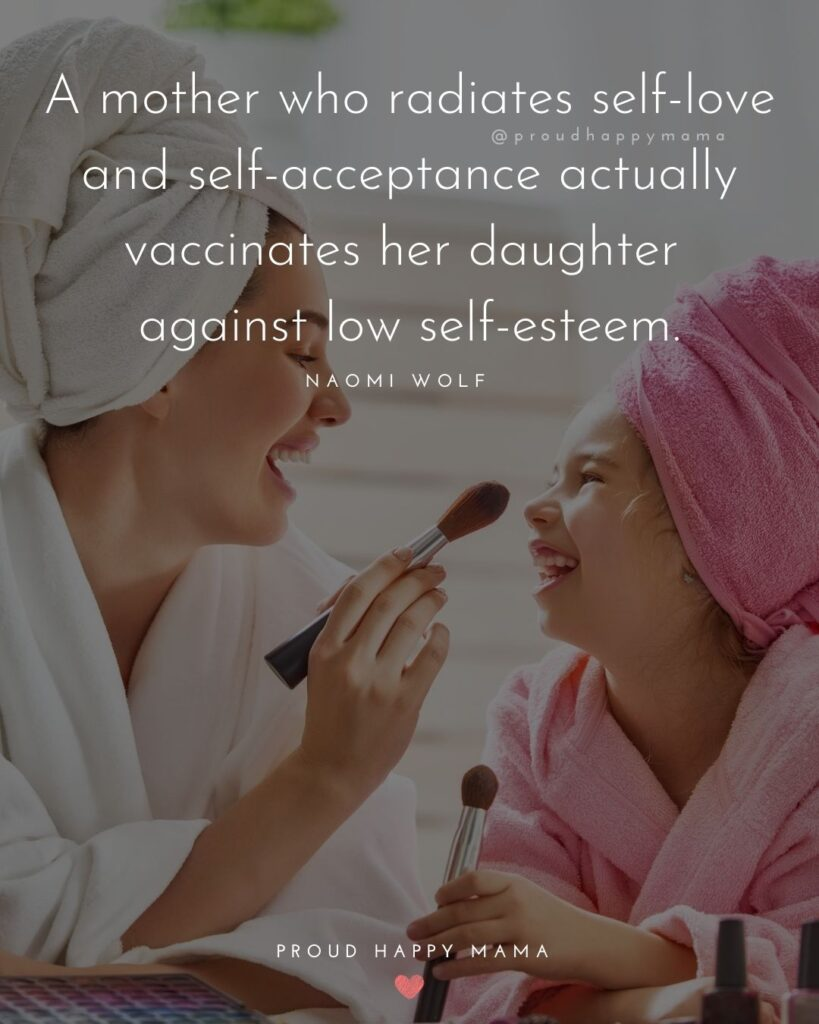 Mother Daughter Quotes - A mother teaches her daughter how to feel about herself, about handling pressure, about relishing life's joys and