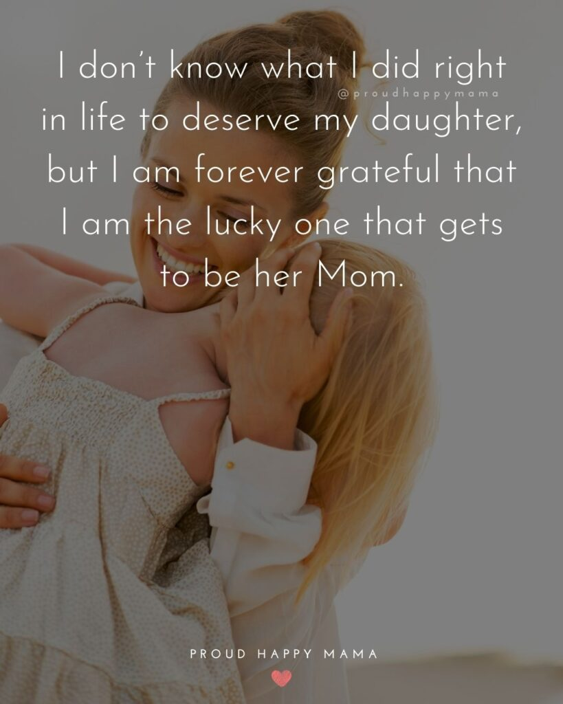 Mother Daughter Quotes - I never knew how much I could love someone, until I became a mother. My daughter came into my life and