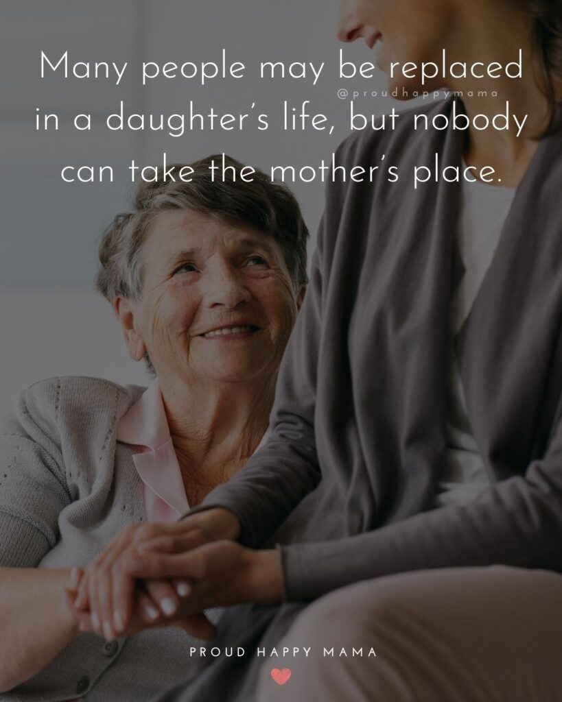 Mother Daughter Quotes - Many people may be replaced in daughter's life, but nobody can take the mother's place.