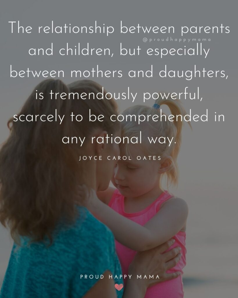 Mother Daughter Quotes - The relationship between parents and children, but especially between mothers and daughters, is
