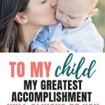Motherhood   To My Child – My Greatest Accomplishment Will Always Be You