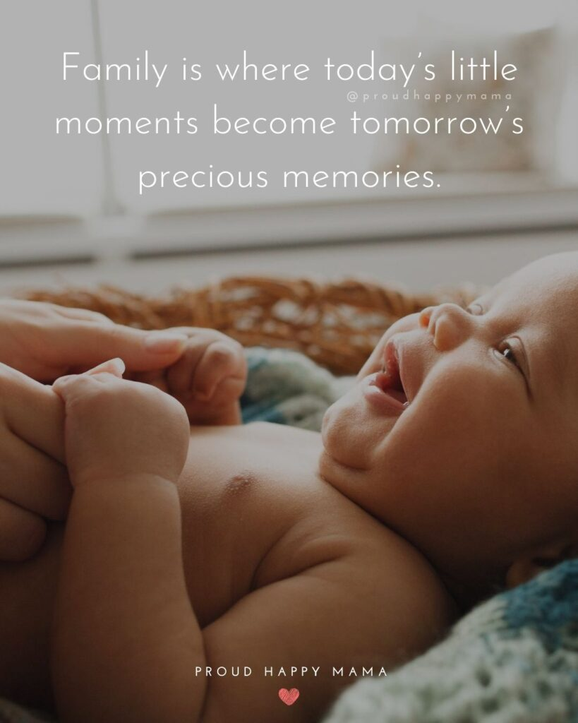 Quotes Happy Family | Family is where today's little moments become tomorrow's precious memories.