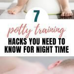 Boy Potty Training Tips | 7 Genius Hacks You Need To Know For Potty Training At Night Time