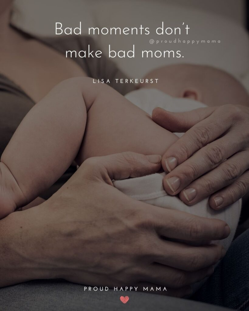 Encouraging Mom Quotes - Bad moments dont make bad moms. – Lisa Terkeurst