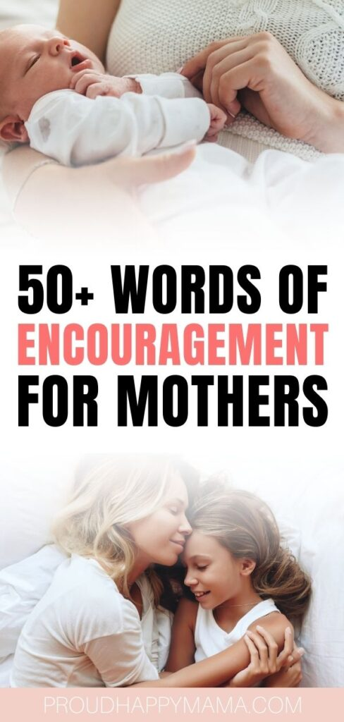 Words Of Encouragement For Mothers
