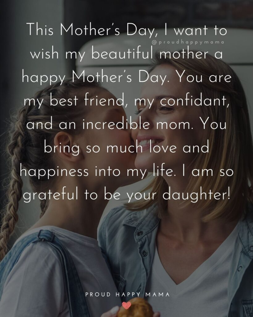 Happy Mothers Day Quotes From Daughter - This Mother's Day, I want to wish my beautiful mother a happy Mother's Day. You