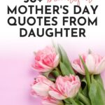 happy mothers day quotes from daughter beautiful