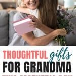 Mothers Day Gifts For Grandma | Thoughtful (And Practical) Gifts For Grandma