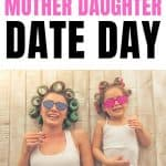 Why You Need A Mother Daughter Date Day | 30+ Fun Mother Daughter Date Ideas That Will Also Strengthen Your Mother Daughter Relationship