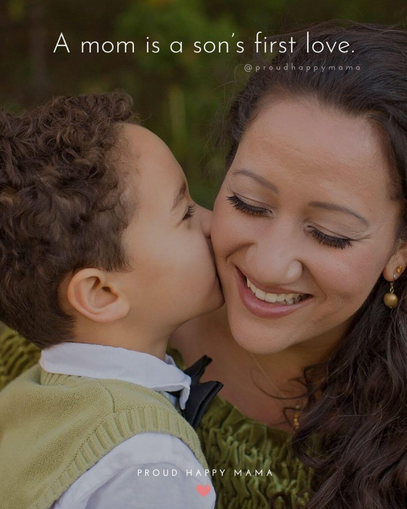Mothers Day Poems Son | A mom is a son's first love.