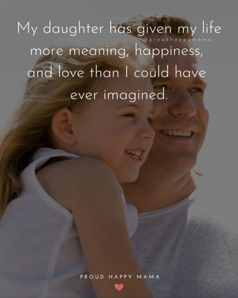 Father Daughter Quotes - I am so proud to be my fathers daughter.