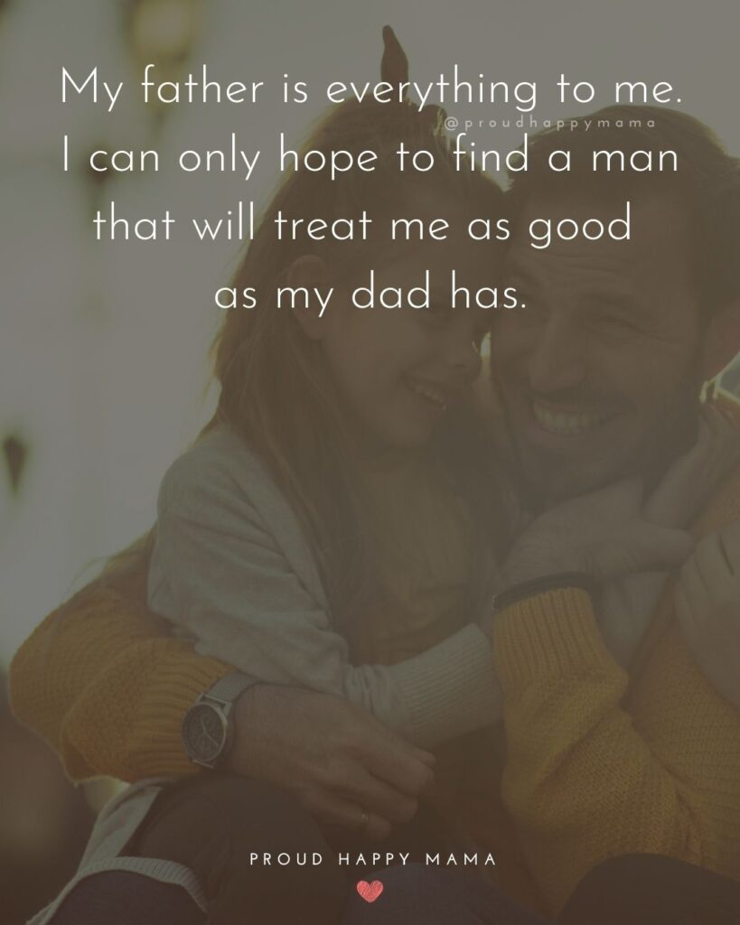 Father Daughter Quotes - My father is one of the greatest gifts from above that IVe ever gotten.