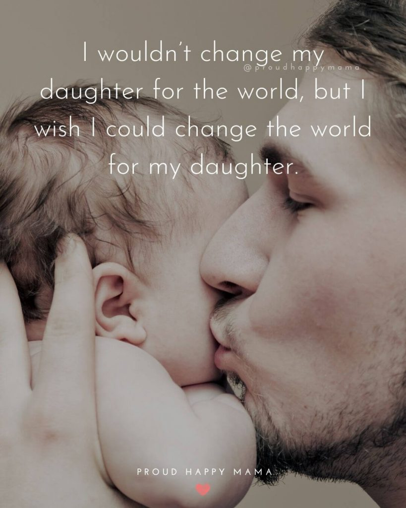 10 Heartfelt Dad And Daughter Quotes And Sayings
