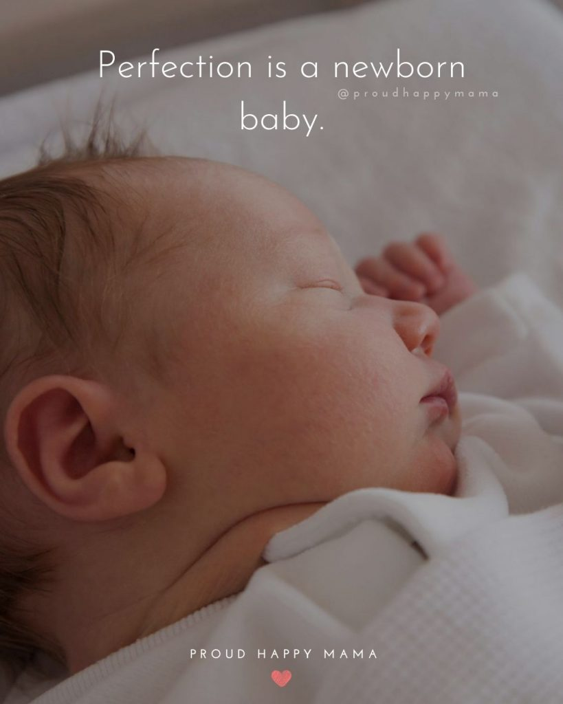 New Baby Quotes | Perfection is a newborn baby.