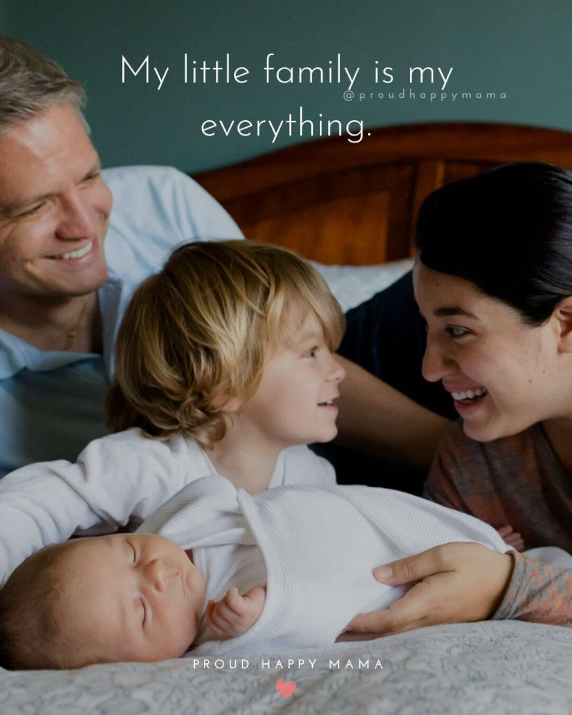 Newborn Daughter Quotes | My little family is my everything.