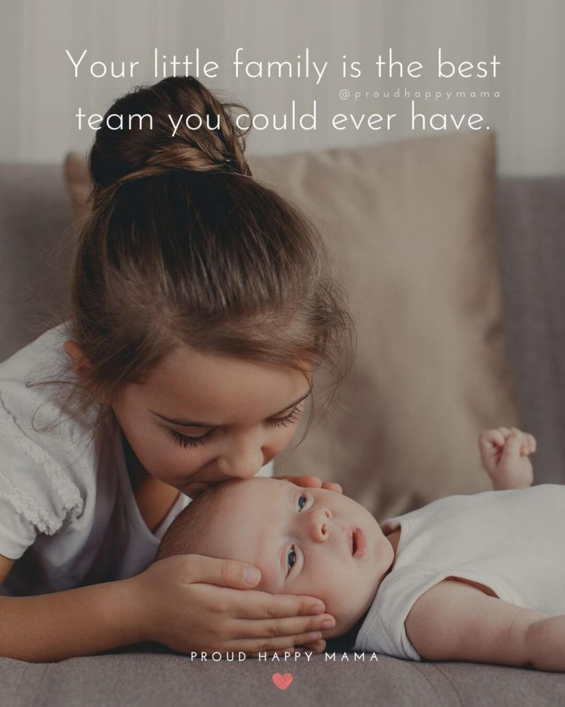 Welcome Baby Boy Quotes   Your little family is the best team you could ever have.
