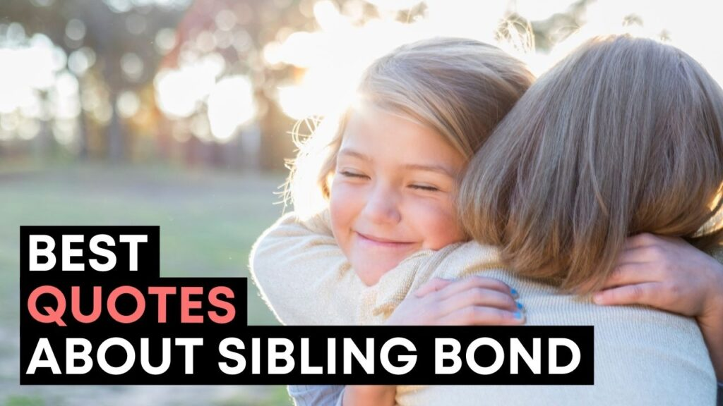 Best Quotes About Sibling Bond - Youtube Video Cover