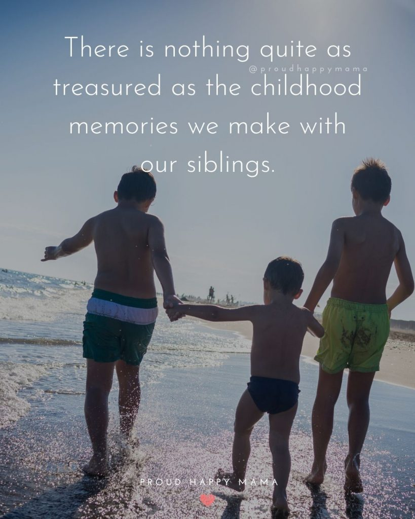 Step Siblings Quotes | There is nothing quite as treasured as the childhood memories we make with our siblings.