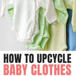 Baby Clothes Upcycled