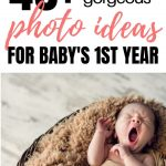 Baby Photo Ideas For Babys 1st Year
