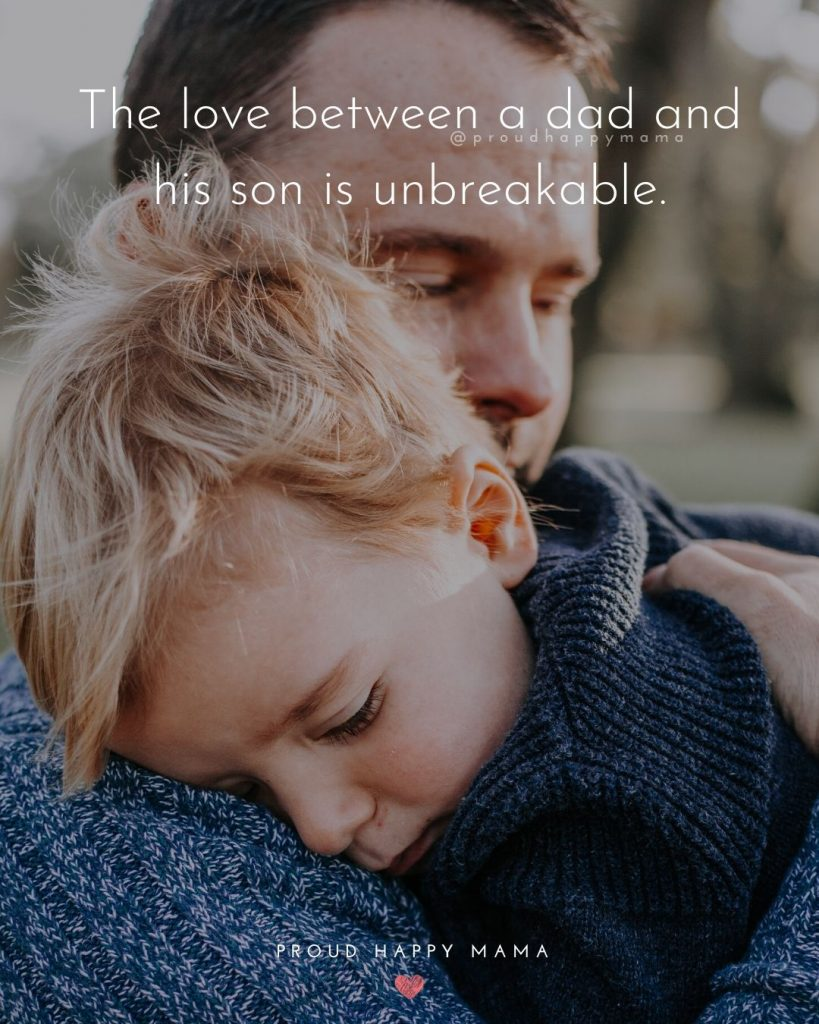 Best Caption For Father And Son Picture   The love between a dad and his son is unbreakable.