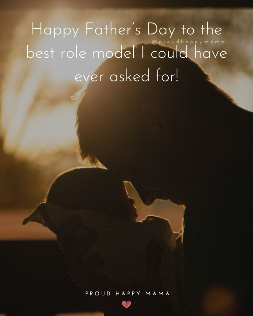 Fathers Day Quotes | Happy Father's Day to the best role model I could have ever asked for!