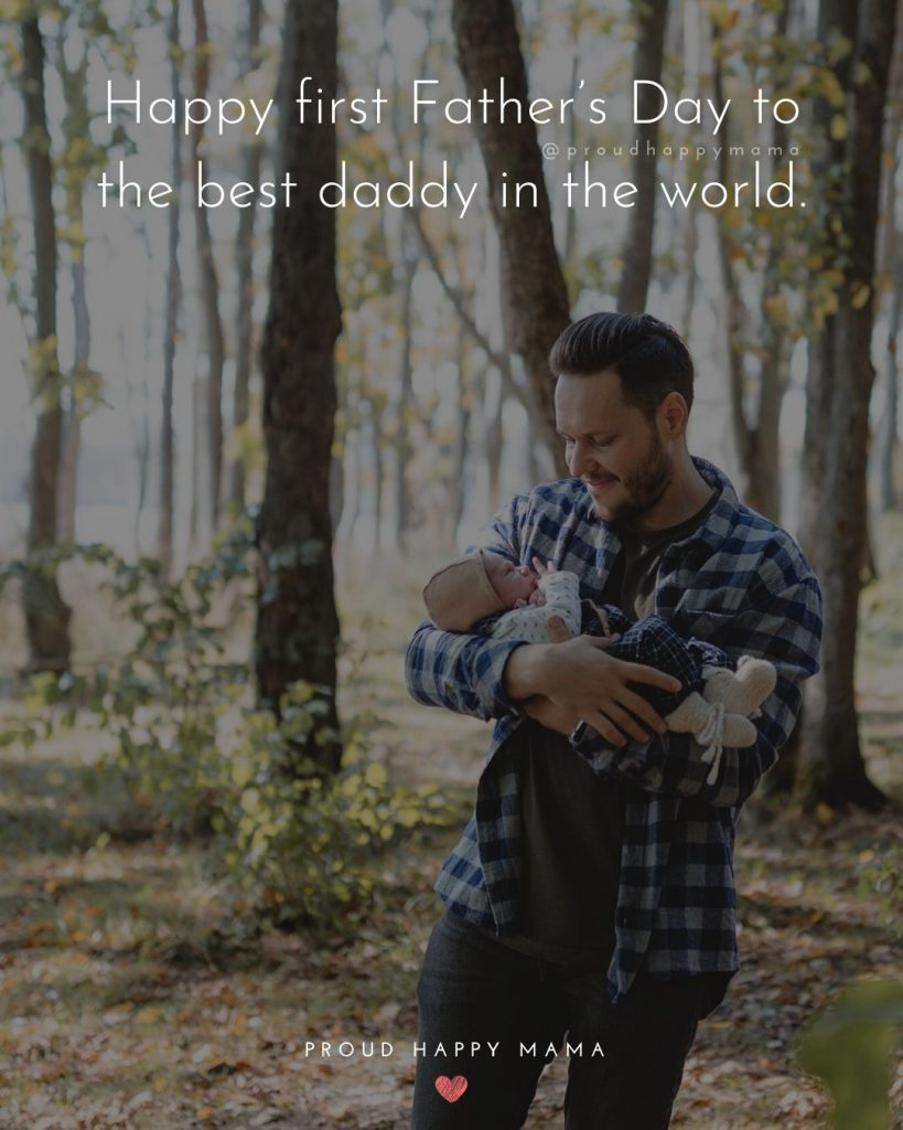 Fathers Day Thoughts | Happy first Father's Day to the best daddy in the world.