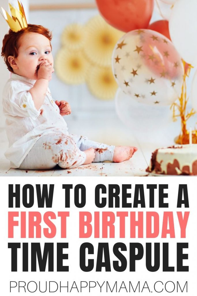 Time Capsule For Baby First Birthday
