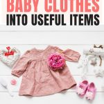 Upcycle Baby Clothes Ideas