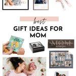 Best Gift Ideas For Mom