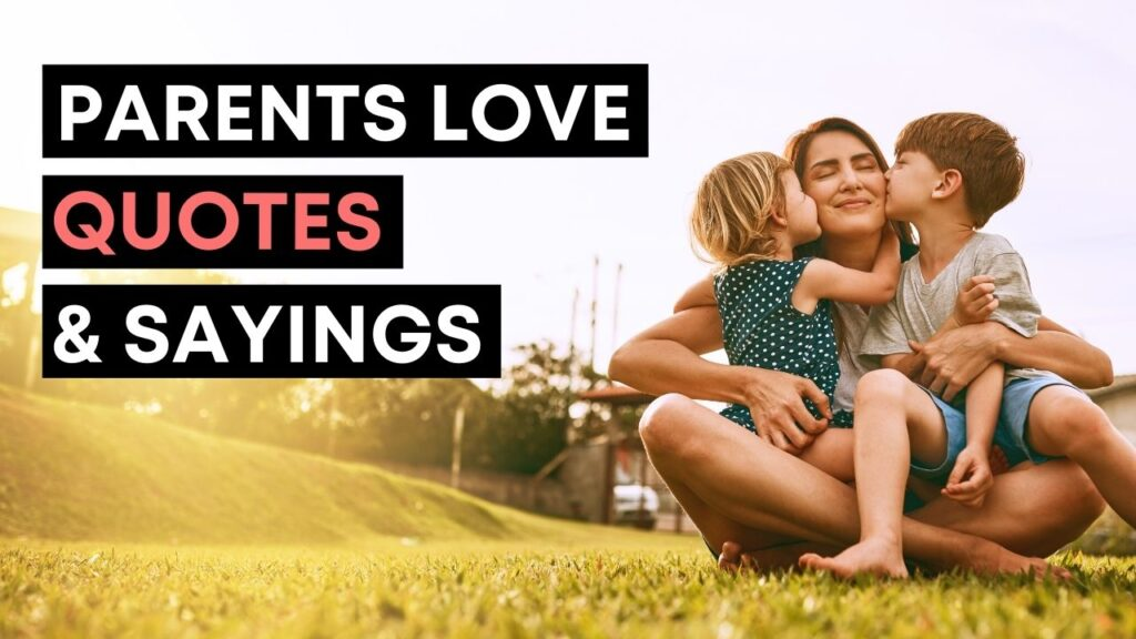 Parents Love Quotes And Sayings - YouTube Video Cover